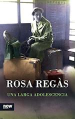 Una larga adolescencia af Rosa Regàs Pagès