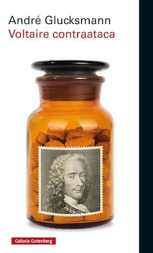 Voltaire contraataca af André Glucksmann