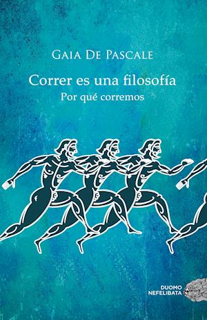 Correr es una filosofía