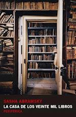 La casa de los veinte mil libros/ The house of twenty thousand books