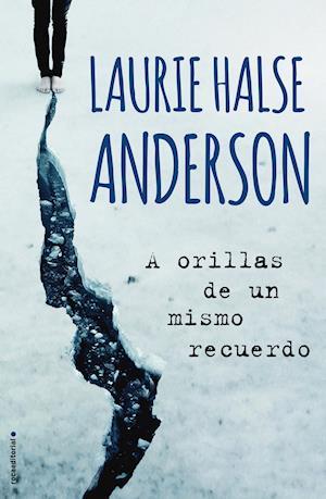 A orillas de un mismo recuerdo af Laurie Halse Anderson