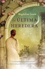 La última heredera af Magdalena Lasala Pérez
