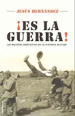 Es la Guerra / That is War af Jesus Hernandez