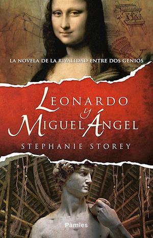 Leonardo y Miguel Ángel af Stephanie Storey