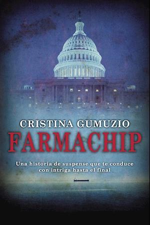 Farmachip af Cristina Gumuzio
