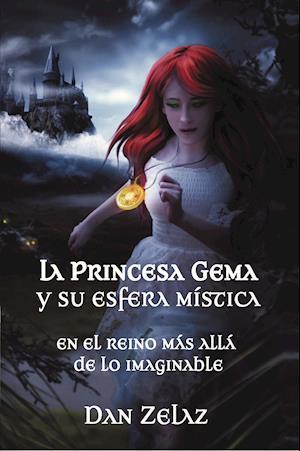 La princesa Gema y su esfera mística