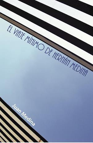 El viaje mínimo de Hernán Medina af Juan Medina
