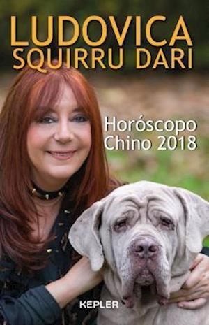 Bog, paperback Horóscopo chino 2018 / Chinese Horoscope 2018 af Ludovica Squirru