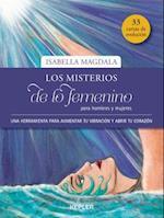 Los misterios de lo femenino para hombres y mujeres / Feminine Mysteries for Men and Women