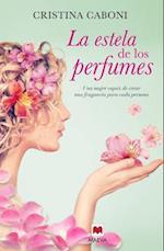 La Estela de Los Perfumes af Cristina Caboni