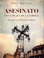 Asesinato en la plaza de la Farola af Julio César Cano