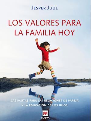 Los valores para la familia hoy af Jesper Juul