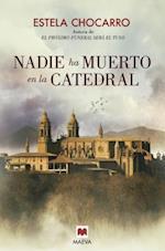 Nadie ha muerto en la cathedral / Nobody Has Died in the Cathedral af Estela Chocarro
