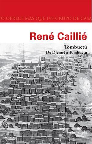 Tombuctú af Rene Caillie