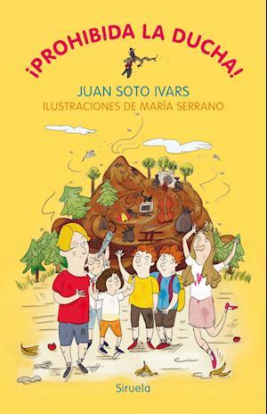 ¡Prohibida la ducha! af Juan Soto Ivars