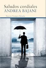 Saludos cordiales af Andrea Bajani