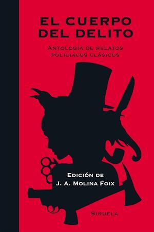 El cuerpo del delito af Oscar Wilde, Edgar Allan Poe, Nathaniel Hawthorne