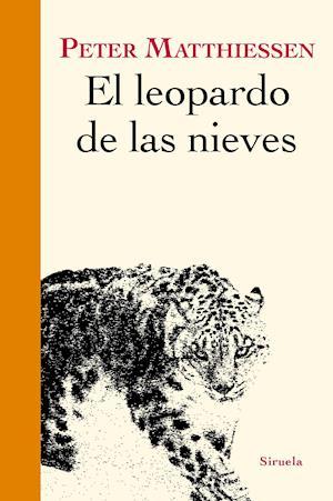 El leopardo de las nieves af Peter Matthiessen