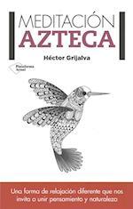 Meditacion Azteca