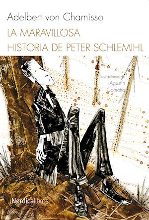 La maravillosa historia de Peter Schlemilh af Adelbert Von Chamisso