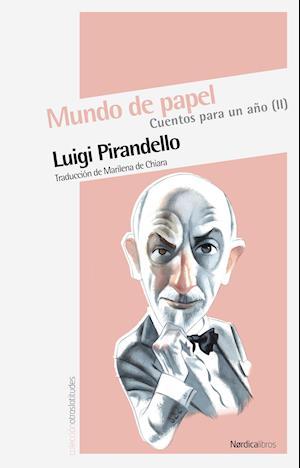 Mundo de papel Vol. 2 af Luigi Pirandello