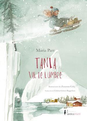 Tania Val de Lumbre af Maria Parr