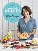 Un Ano de Dulces / A Year in Sweets