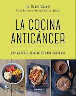 La Cocina Anticancer / The Anticancer Diet