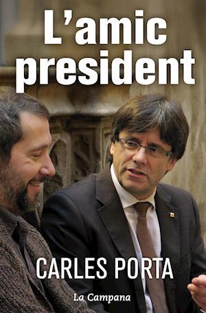 L'amic president af Carles Porta