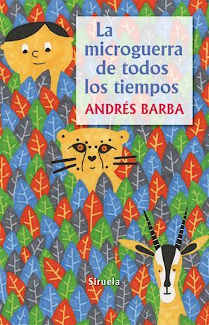 La microguerra de todos los tiempos af Andres Barba