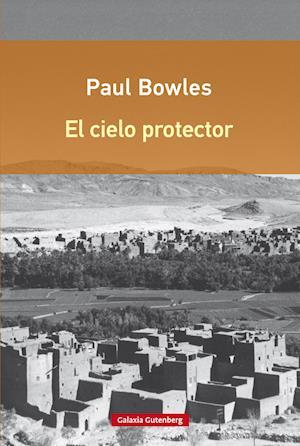 El cielo protector af Paul Bowles