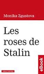 Les roses de Stalin