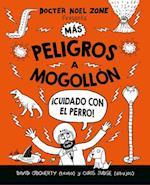 Más peligros a mogollon / Danger Is Still Everywhere (Peligros a Mogollon Danger Is Everywhere)