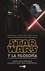 Star Wars y la filosofia / The Ultimate Star Wars and Philosophy