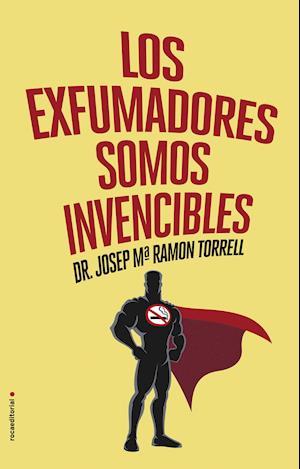 Los exfumadores somos invencibles af Josep Maria Ramon Torrell