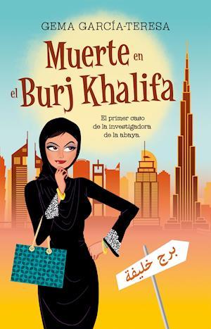 Muerte en el Burj Khalifa af Gema García-Teresa