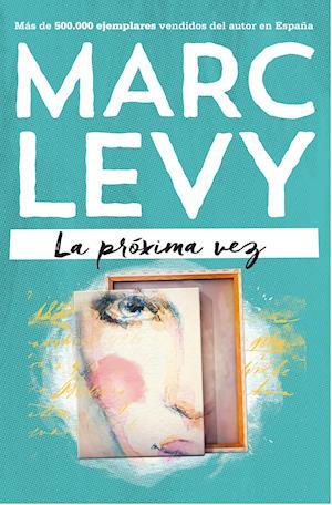 La próxima vez af Marc Levy