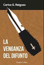 La venganza del difunto af Carlos G. Reigosa