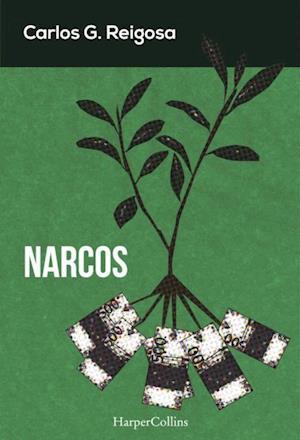 Narcos af Carlos G. Reigosa