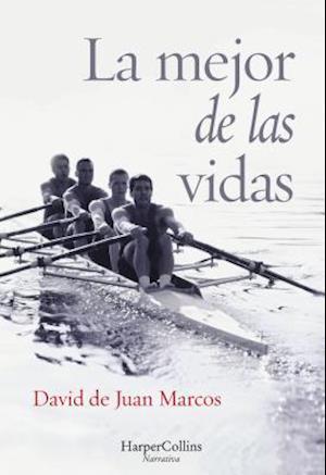 Bog, paperback La Mejor de Las Vidas af David De Juan Marcos