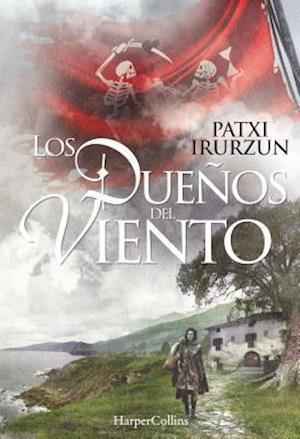 Bog, paperback Los Dueños del Viento af Patxi Irurzun