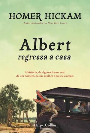 Albert regressa a casa af Homer Hickam