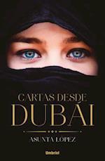 Cartas desde Dubai / Letters from Dubai