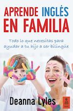 Aprende inglés en familia (Kailas No Ficcion)