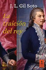 La traición del rey af José Luis Gil Soto