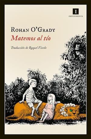 Matemos al tío af Rohan O'Grady
