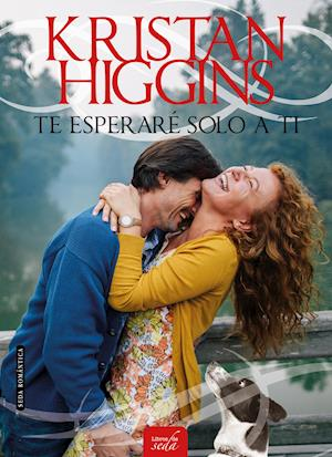 TE ESPERARÉ SOLO A TI af Kristan Higgins