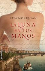 LA LUNA EN TUS MANOS af Rita Morrigan