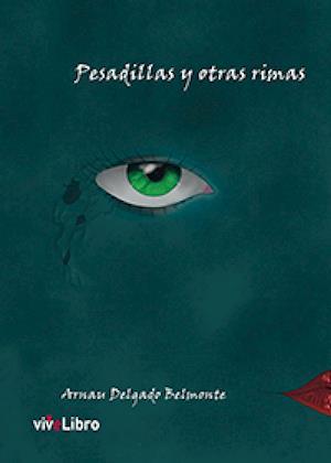 Pesadillas y otras rimas af Arnau Delgado Belmonte