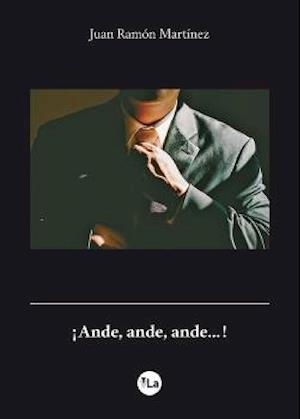 ¡Ande, ande, ande…!